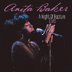 Anita Baker - A Night Of Rapture (Live)