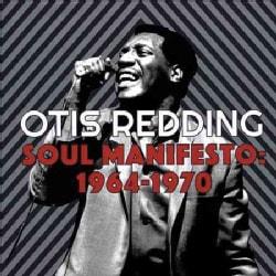 Otis Redding - Soul Manifesto: 1964-1970