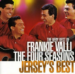 FRANKIE & FOUR SEASONS VALLI - JERSEY'S BEST/THE VERY BEST OF