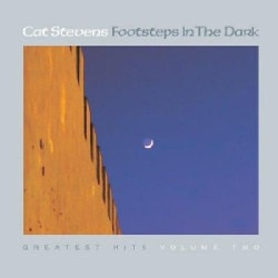 Cat Stevens - Footsteps in the Dark- Greatest Hits 2