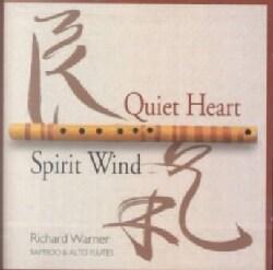 Richard Warner - Quiet Heart/Spirit Wind