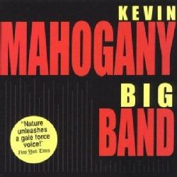 Kevin Mahogany - Big Band