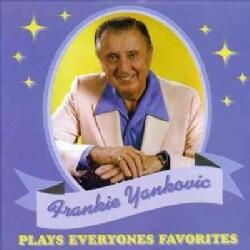Frankie Yankovic - Plays Everyones Favorites