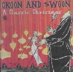 Various - Croon and Swoon:Classic Christmas