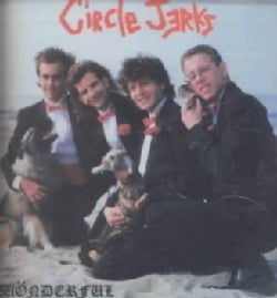Circle Jerks - Wonderful
