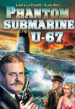 Phantom Submarine U-67 (DVD)