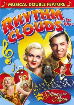 Musical Double Feature: Rhythm In The Clouds/Sitting On The Moon (DVD)