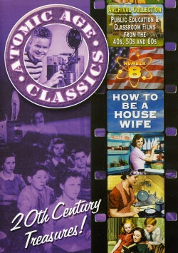Atomic Age Classics: How To Be a Housewife Vol. 8 (DVD)
