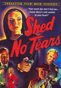 Shed No Tears (DVD)