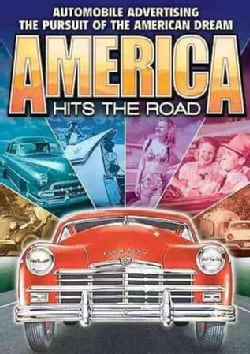 America Hits the Road: Automobile Advertising And The Pursuit Of The American Dream (DVD)