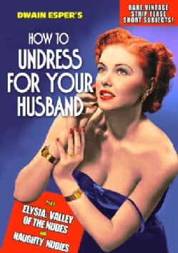 How To Undress For Your Husband: Rare Vintage Strip Tease Short Subjects (DVD)