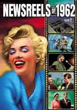 Newsreels Of 1962: Vol. 2 (DVD)