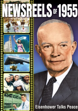 Newsreels Of 1955 (DVD)