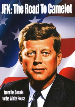 JFK: The Road To Camelot (DVD)