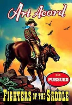 Fighters Of The Saddle/Pursued (DVD)