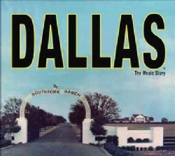 Various - Dallas: The Music Story