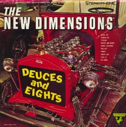 New Dimensions - Dueces and Eights