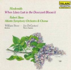 R Shaw/Atlanta So - Hindemith: When Lilacs Last in Dooryard Bloom'd
