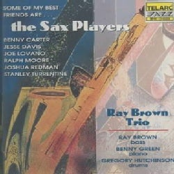 Ray Brown/Trio - Some of My Best Friends Are...the Sax Players