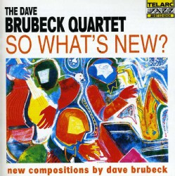 Dave Brubeck - So Whats New