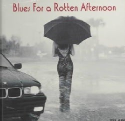 Various - Blues for a Rotten Afternoon