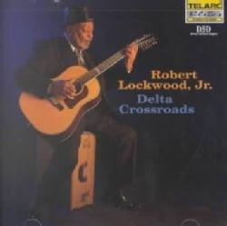 Robert Jr. Lockwood - Delta Crossroads