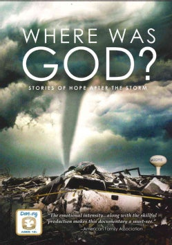 Where Was God?: Stories Of Hope After The Storm (DVD)