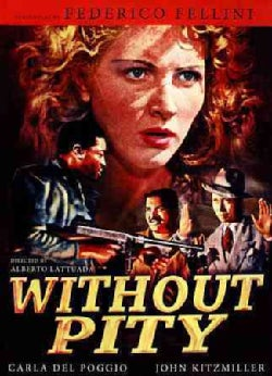 Without Pity (DVD)