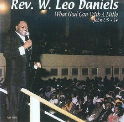 Rev.W.Leo Daniels - What God Can with a Little