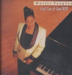 Dottie Peoples - God Can & God Will: Live