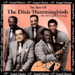 Dixie Hummingbirds - Best of the Dixie Hummingbirds