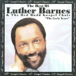 Luther Barnes - The Best of Luther Barnes: Early Years