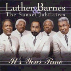 Luther Barnes - It's Your Time