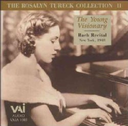 Rosalyn Tureck - Bach: The Young Visionary