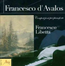 Francesco D'Avalos - D'avalos: Compositions for Piano