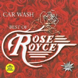 Rose Royce - Car Wash- Best Of
