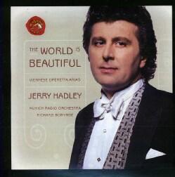 Jerry Hadley - World Is Beautiful