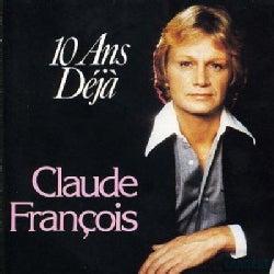 Claude Francois - Dix Ans Deja:Best of Claude Francois