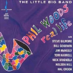 Phil Woods - Real Life