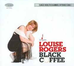 Louise Rogers - Black Coffee