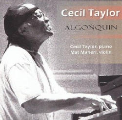 C Taylor/M Maneri - Algonquin: Great Performances from the Library of Congress Vol 18