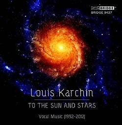 Orchestra Of The League Of Composers - Karchin: To the Sun & Stars