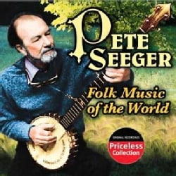 Pete Seeger - Folk Music of the World