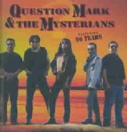 ? & The Mysterians - Question Mark & the Mysterians Featuring 96 tears