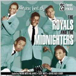 Royals & Midnighters - The Very Best of Royals & Midnighters