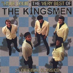 Kingsmen - Louie Louie the Very Best