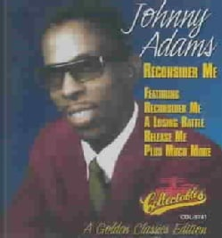 Johnny Adams - Reconsider Me:Golden Classics Edition