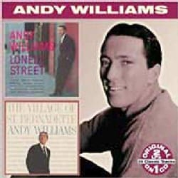 Andy Williams - Lonely Street/The Village of St. Bernadette