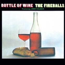 Fireballs - Bottle Of Wine