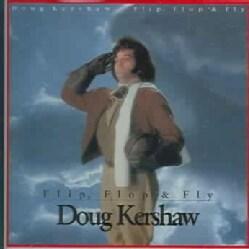 Doug Kershaw - Flip, Flop & Fly